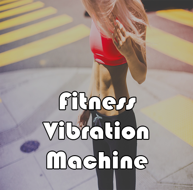 Fitness Vibration Machine
